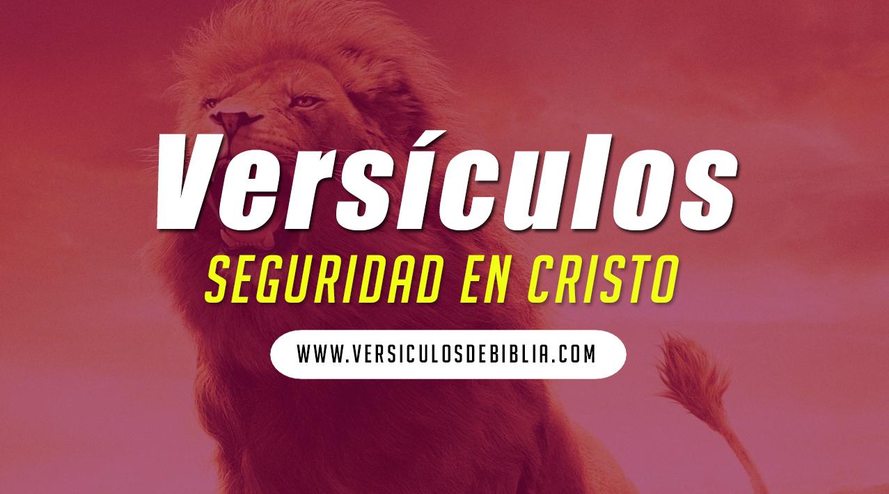 Versículos de seguridad en Cristo