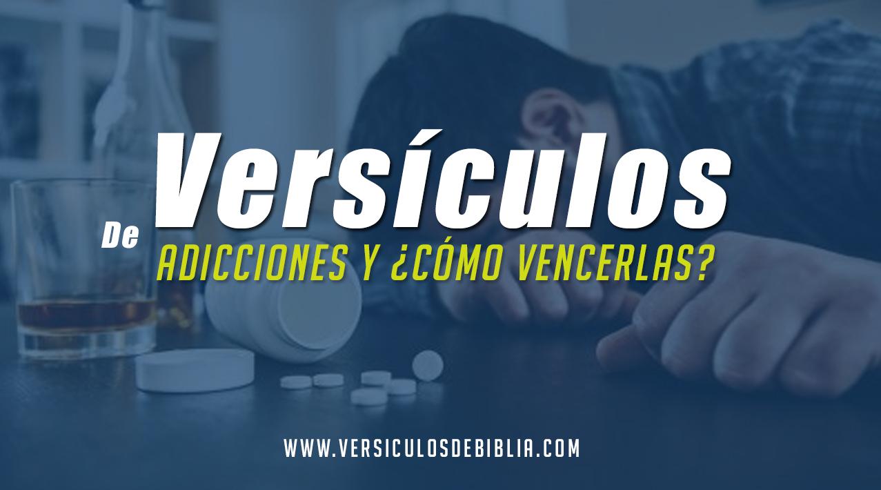 Versículos de la Biblia de adicción