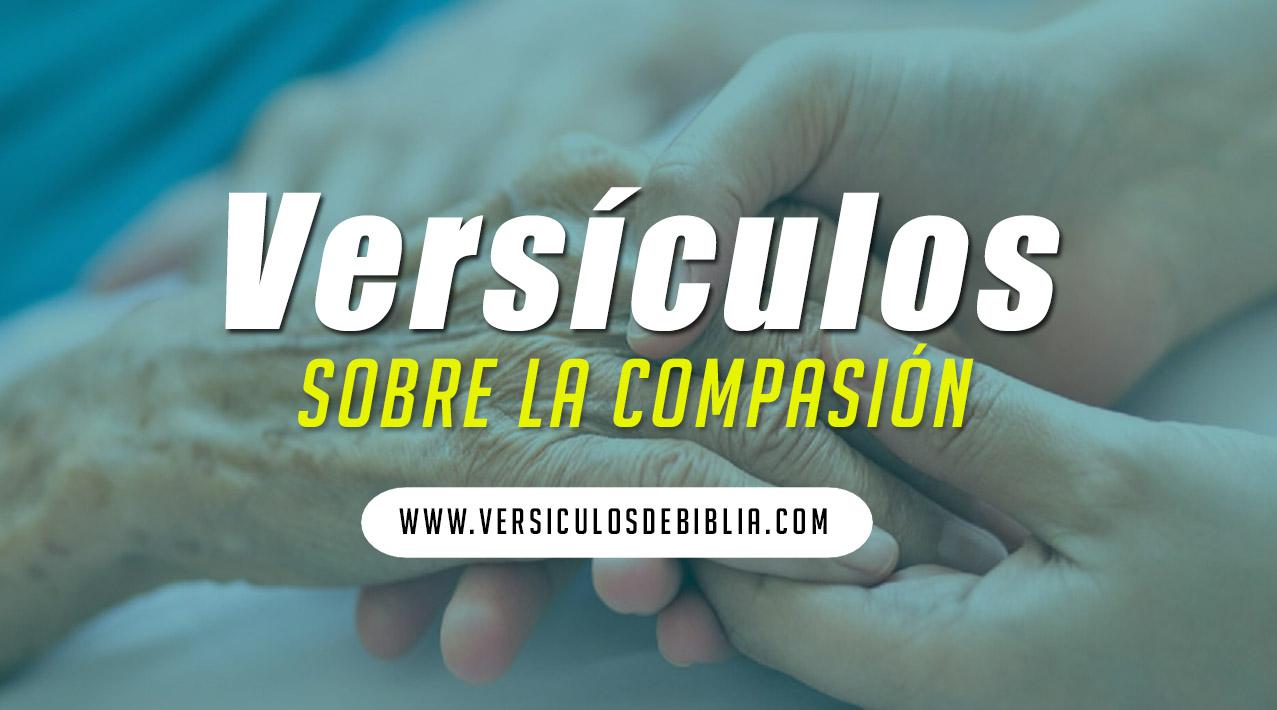 versículos biblicos de la compasión