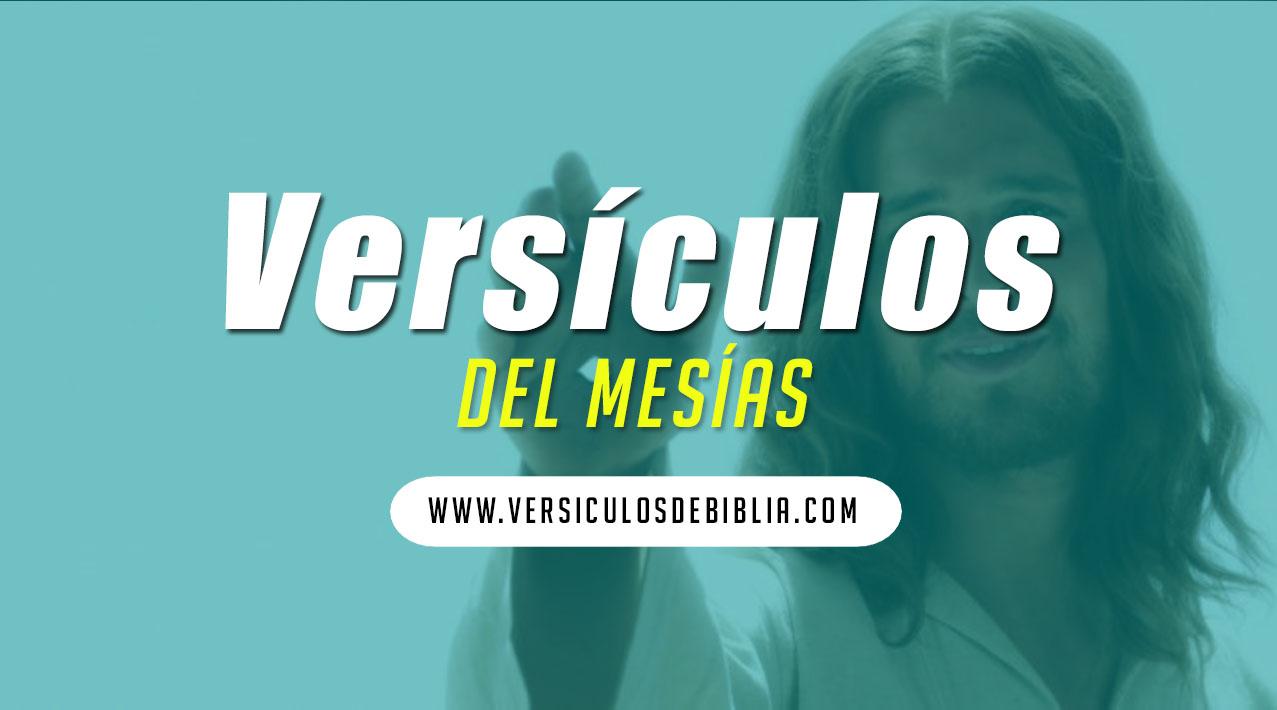 versiculos sobre el Mesias Jesucristo