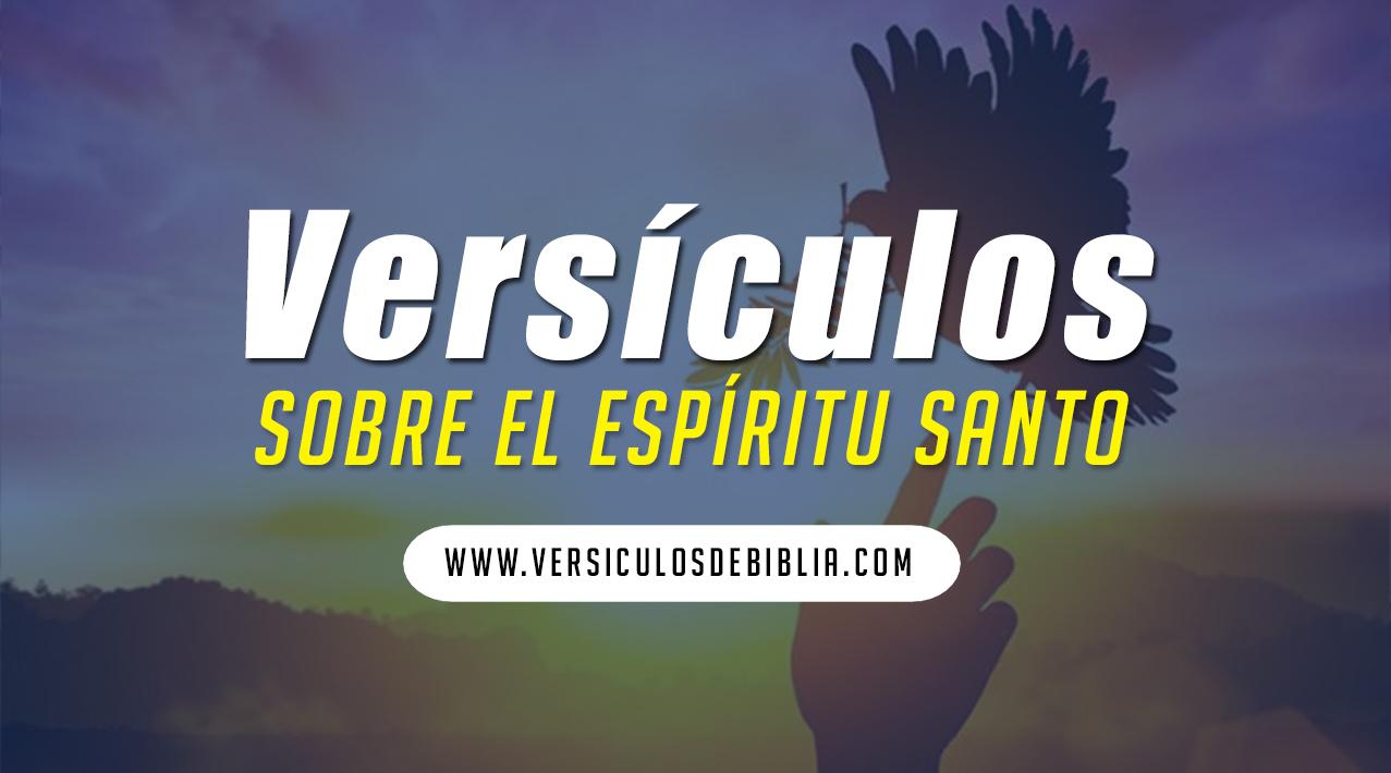 versiculos del espíritu santo